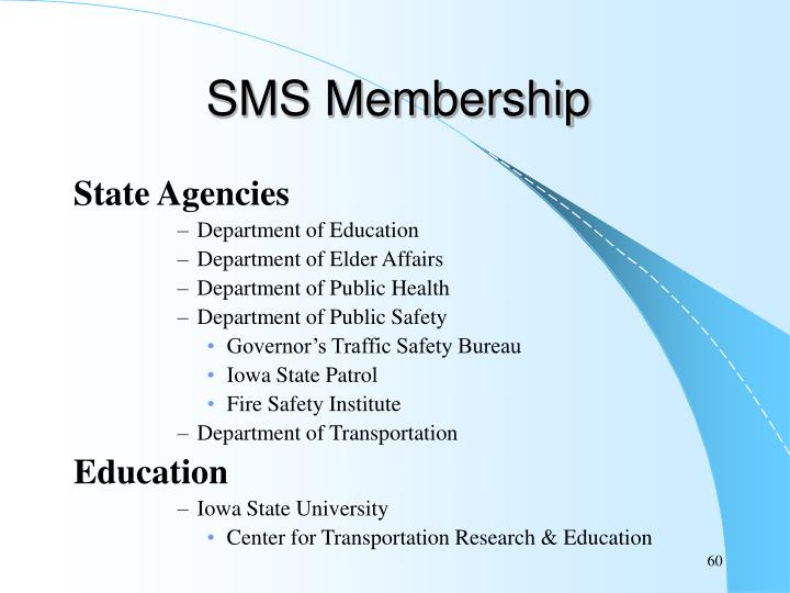 SMS Membership