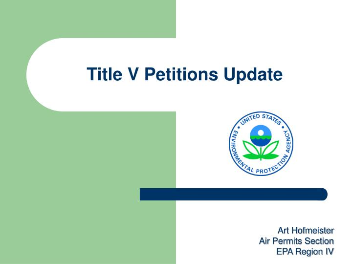 Title v petitions update