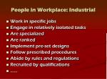people in workplace industrial