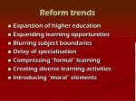 reform trends