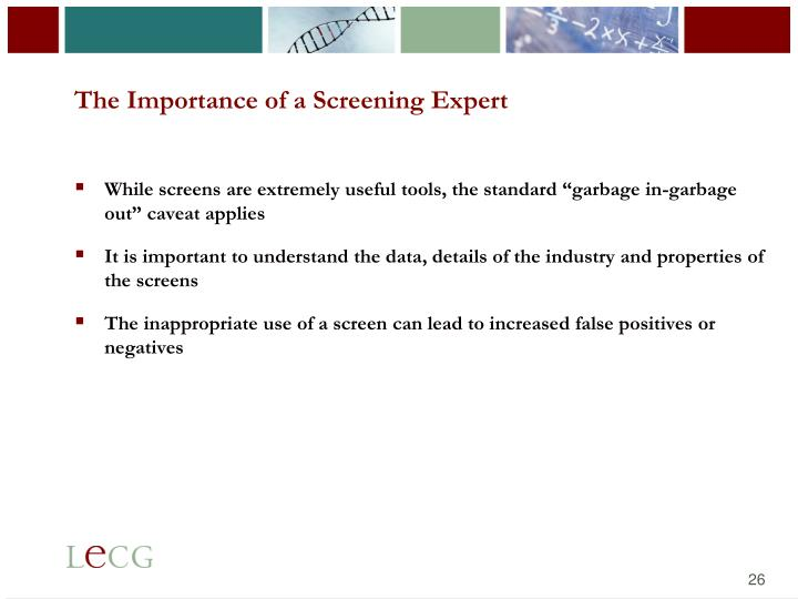 The Importance of a Screening Expert