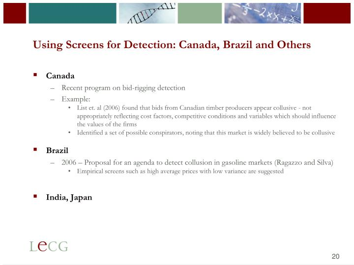 Using Screens for Detection: Canada, Brazil and Others