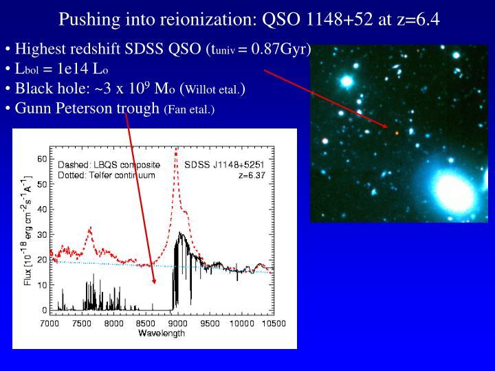 Pushing into reionization: QSO 1148+52 at z=6.4