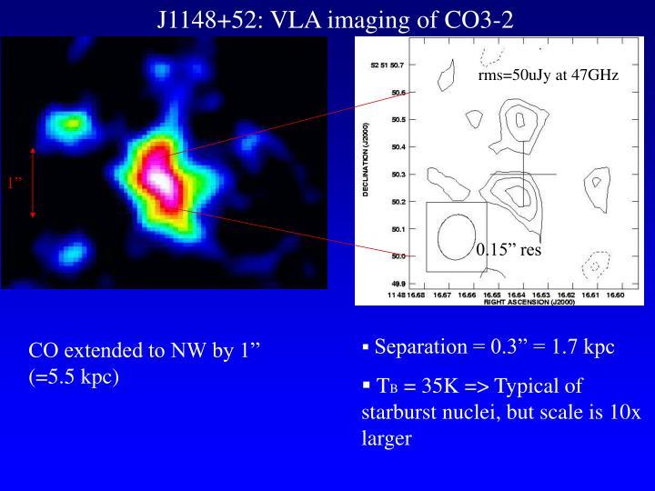J1148+52: VLA imaging of CO3-2