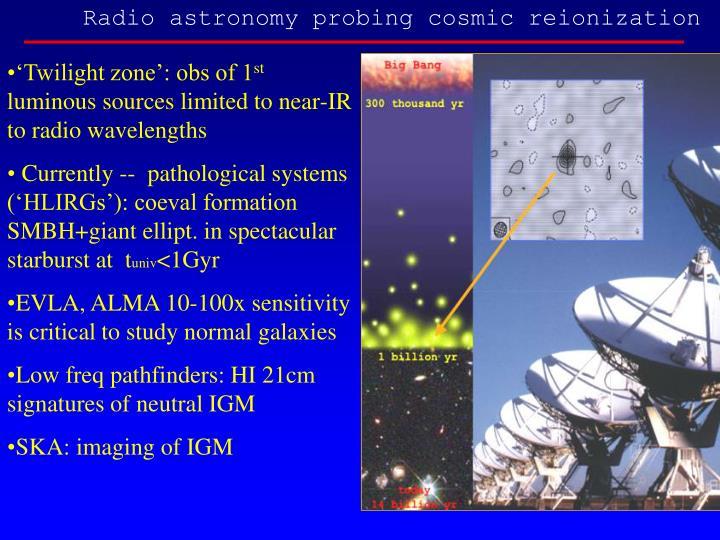 Radio astronomy probing cosmic reionization