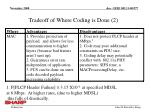 tradeoff of where coding is done 2