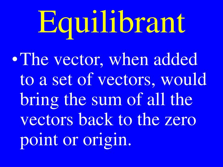 Equilibrant