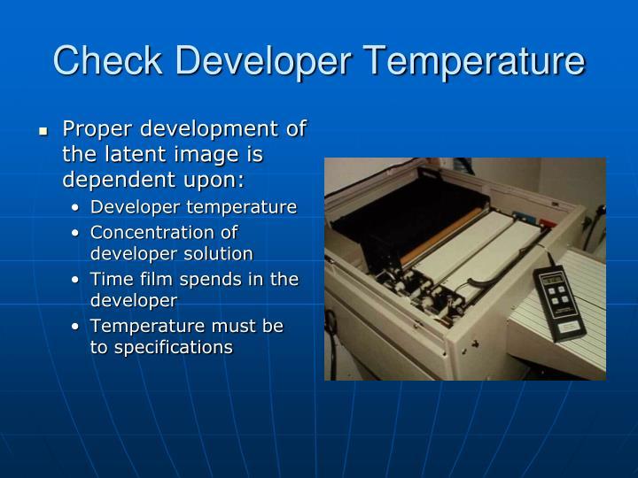 Check developer temperature