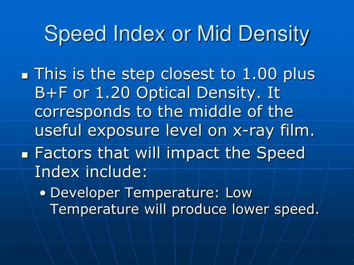 Speed Index or Mid Density