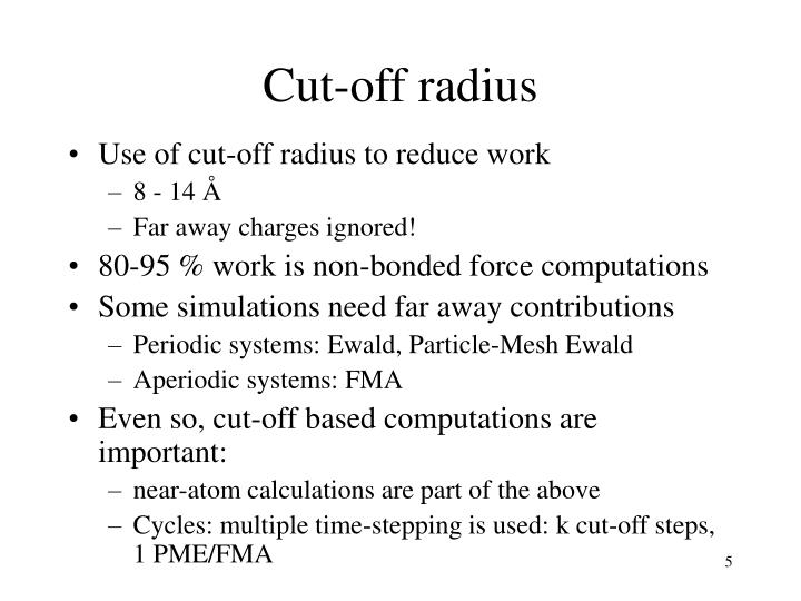 Cut-off radius