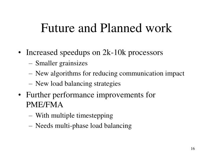 Future and Planned work