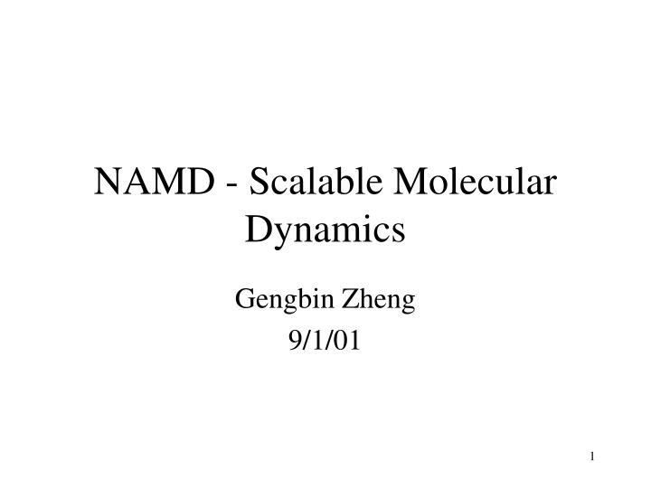 Namd scalable molecular dynamics