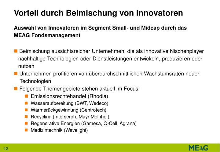 Vorteil durch Beimischung von Innovatoren