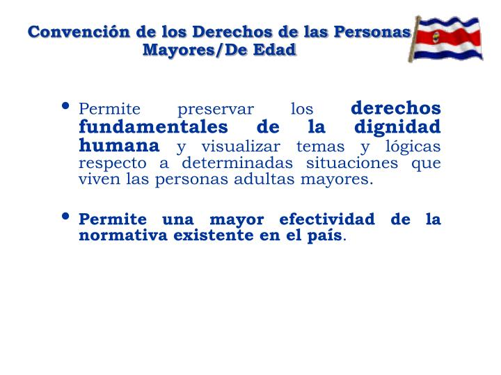 Convención de los Derechos de las Personas Mayores/De Edad