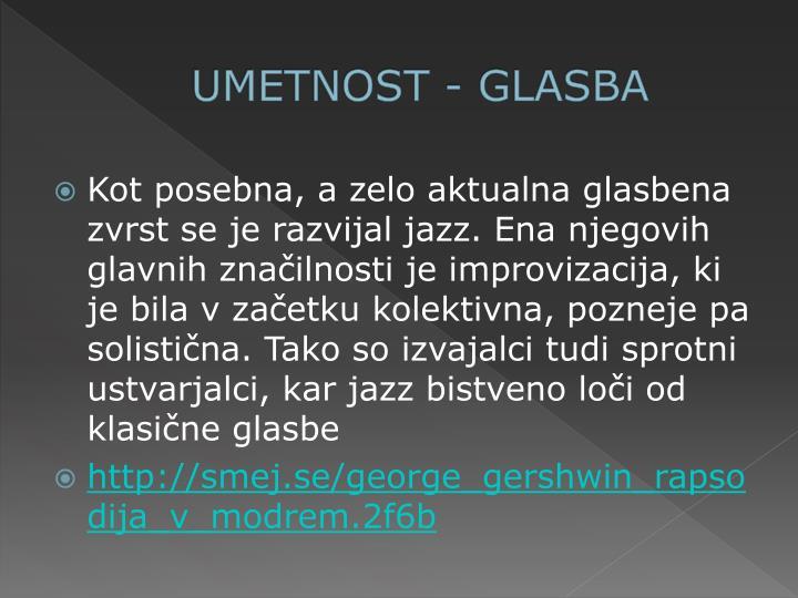 UMETNOST - GLASBA
