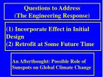 questions to address the engineering response