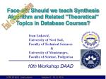 face off should we teach synthesis algorithm and related theoretical topics in database courses1