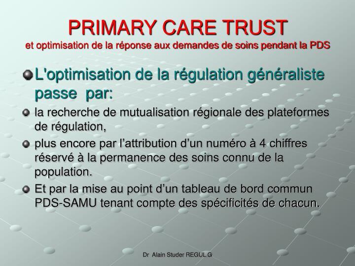 PRIMARY CARE TRUST