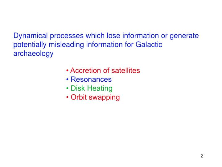 Dynamical processes which lose information or generate