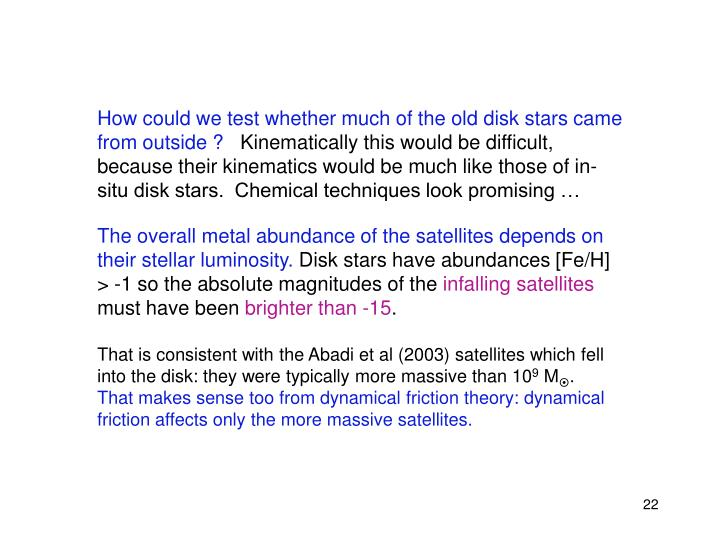 How could we test whether much of the old disk stars came from outside ?