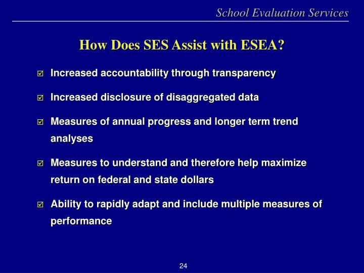 How Does SES Assist with ESEA?