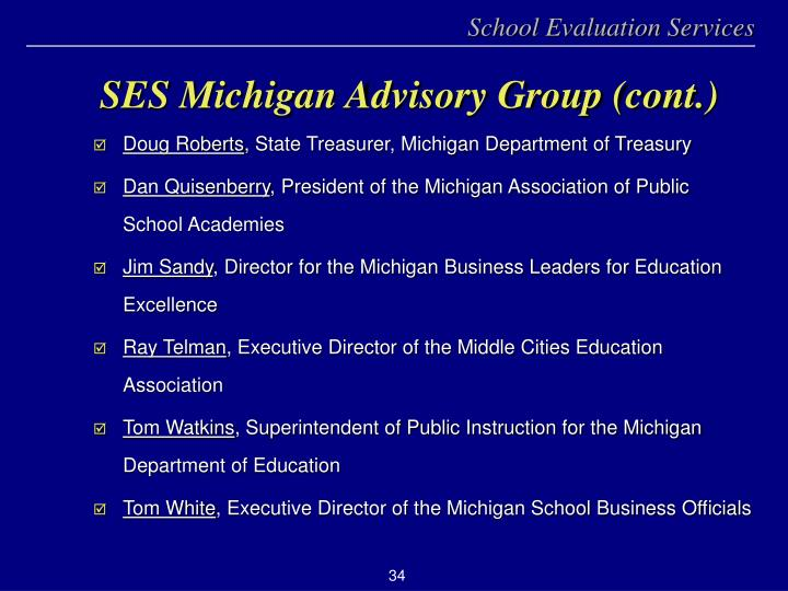 SES Michigan Advisory Group (cont.)