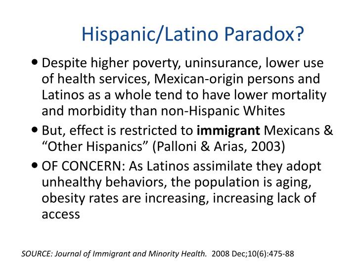 Hispanic/Latino Paradox?