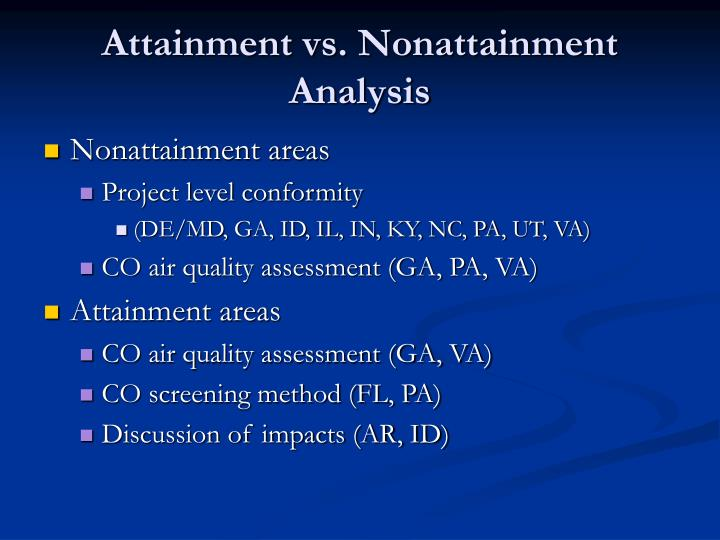 Attainment vs. Nonattainment Analysis