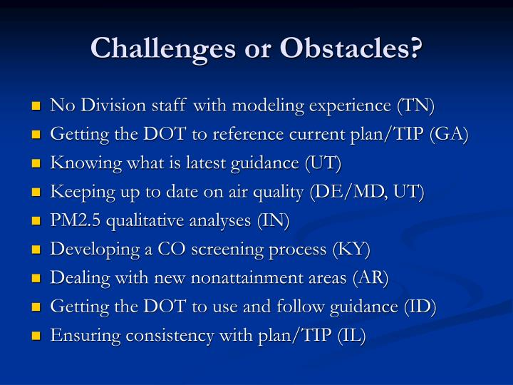 Challenges or Obstacles?