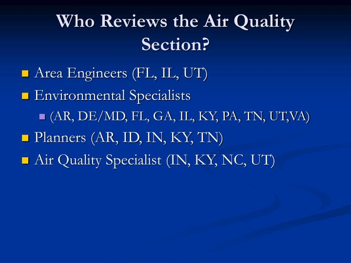 Who reviews the air quality section