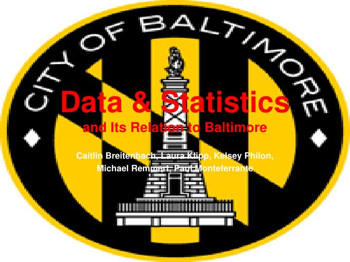 data statistics and its relation to baltimore