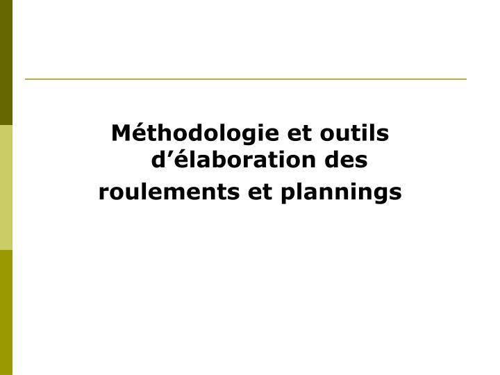 Méthodologie et outils d'élaboration des