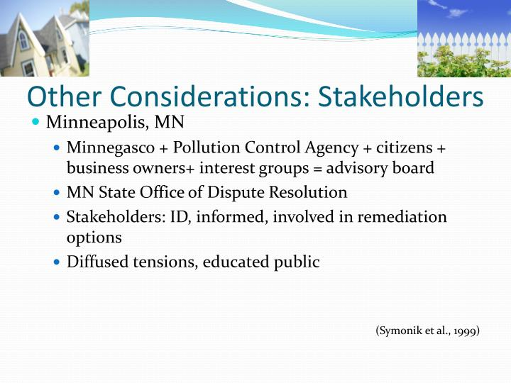 Other Considerations: Stakeholders