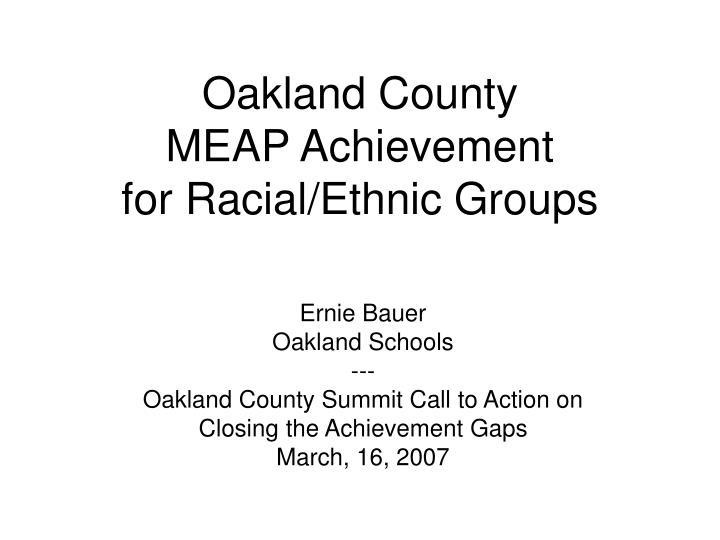 Oakland county meap achievement for racial ethnic groups