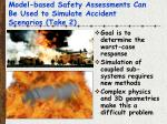model based safety assessments can be used to simulate accident scenarios take 2
