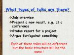 what types of talks are there