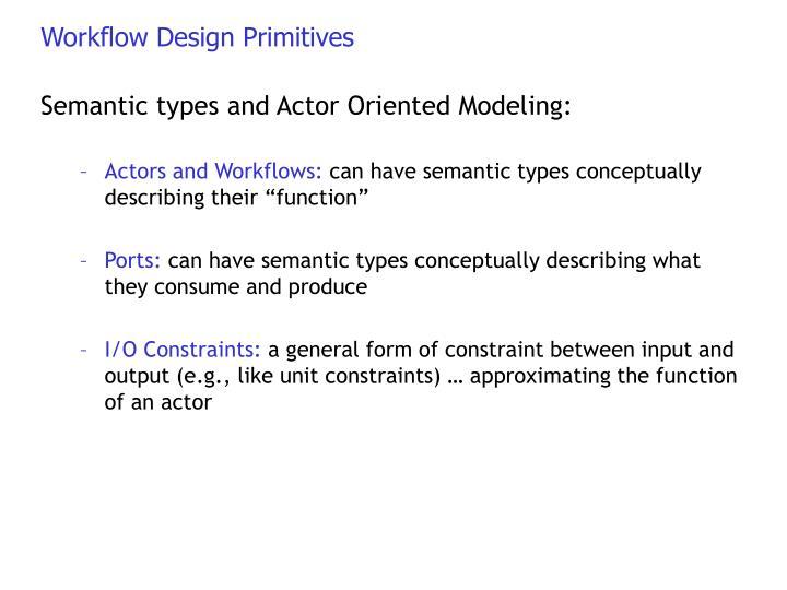 Workflow Design Primitives