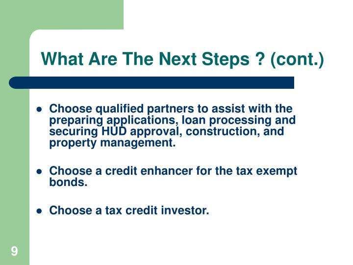 What Are The Next Steps ? (cont.)