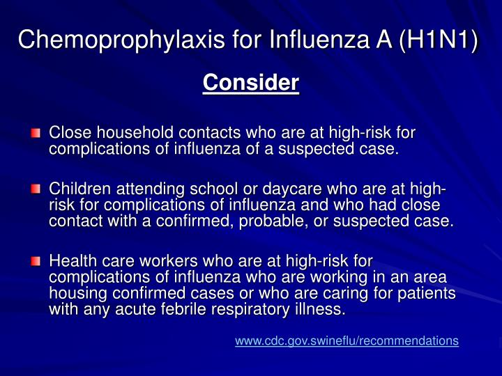 Chemoprophylaxis for Influenza A (H1N1)