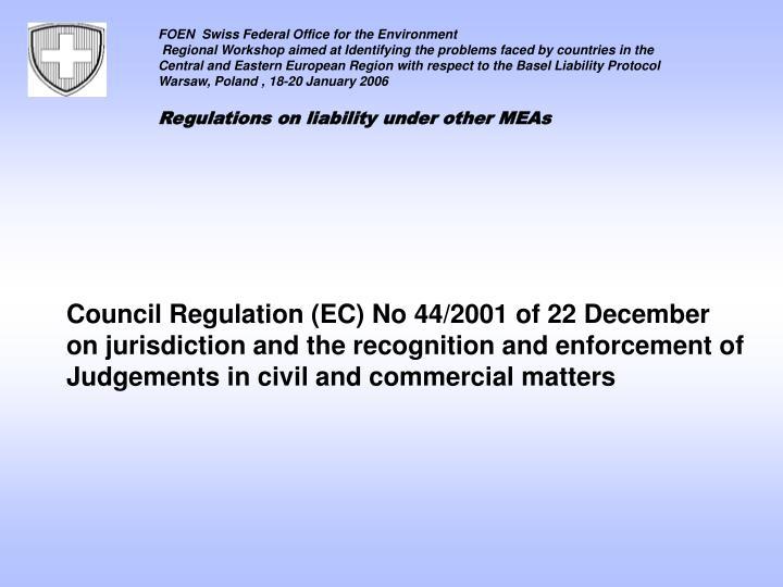 Council Regulation (EC) No 44/2001 of 22 December