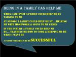 being in a family can help me