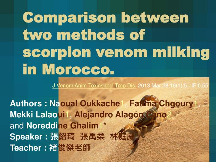 comparison between two methods of scorpion venom milking in morocco