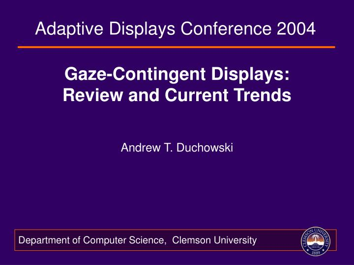 gaze contingent displays review and current trends n.