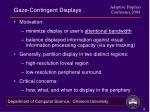 gaze contingent displays