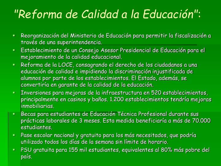 """""""Reforma de Calidad a la Educación"""""""