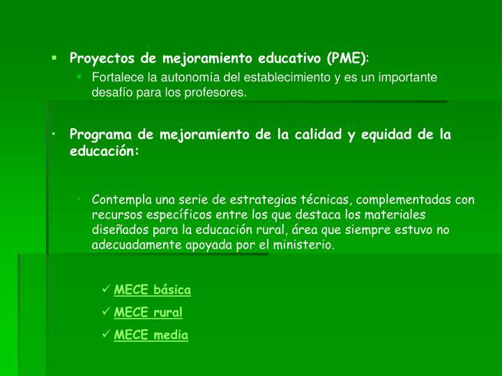Proyectos de mejoramiento educativo (PME)