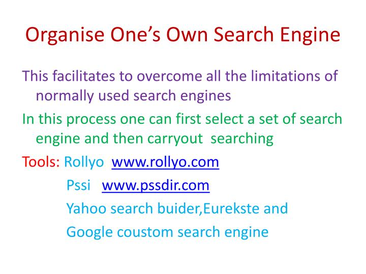 Organise One's Own Search Engine