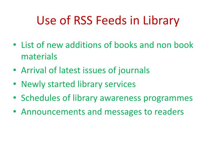 Use of rss feeds in library