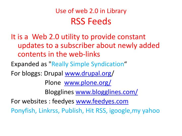 Use of web 2 0 in library rss feeds