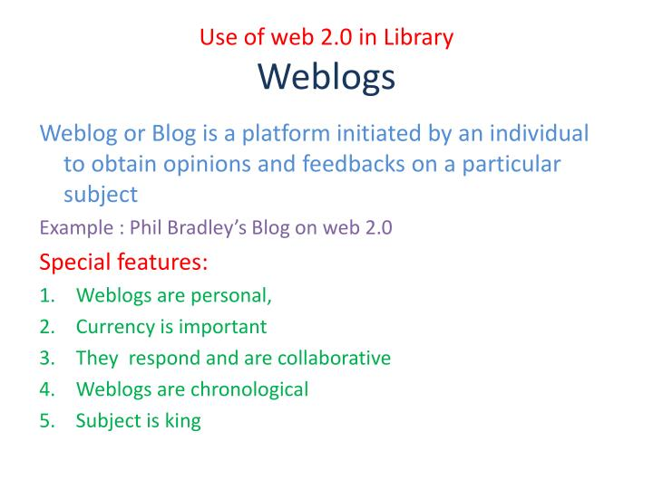 Use of web 2 0 in library weblogs